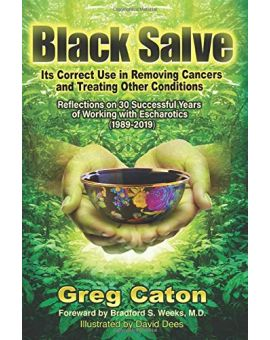 Black Salve -- paperback edition